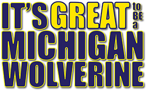"Welcome to Michigan 2014 Logo ""It's Great to be a Michigan Wolverine"""